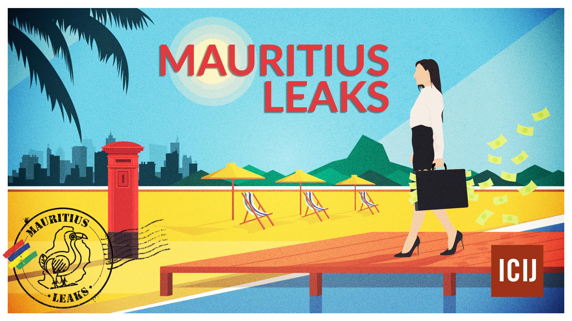 Mauritius Leaks: An exposé into a tiny tax haven's global footprint - ICIJ