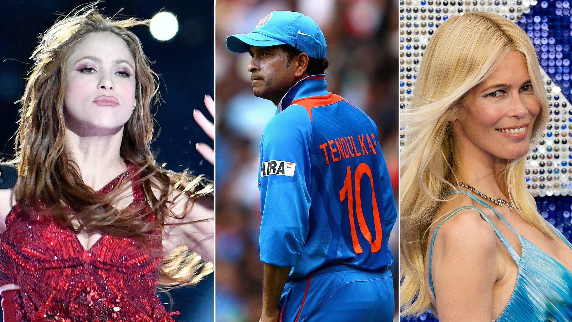Shakira, Sachin Tendulkar, Claudia Schiffer.